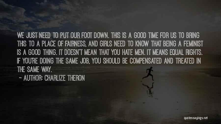 Equal Quotes By Charlize Theron