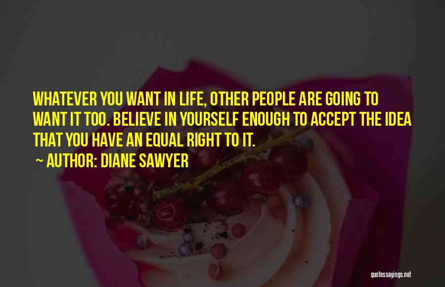 Equal Quotes By Diane Sawyer