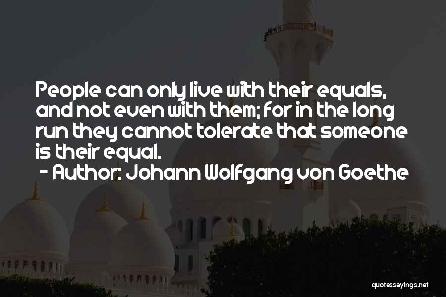 Equal Quotes By Johann Wolfgang Von Goethe