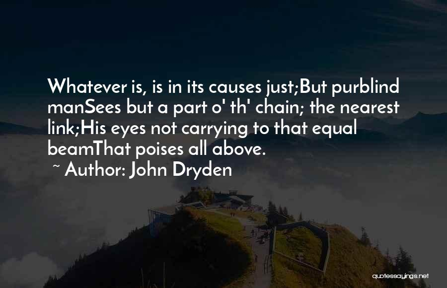 Equal Quotes By John Dryden