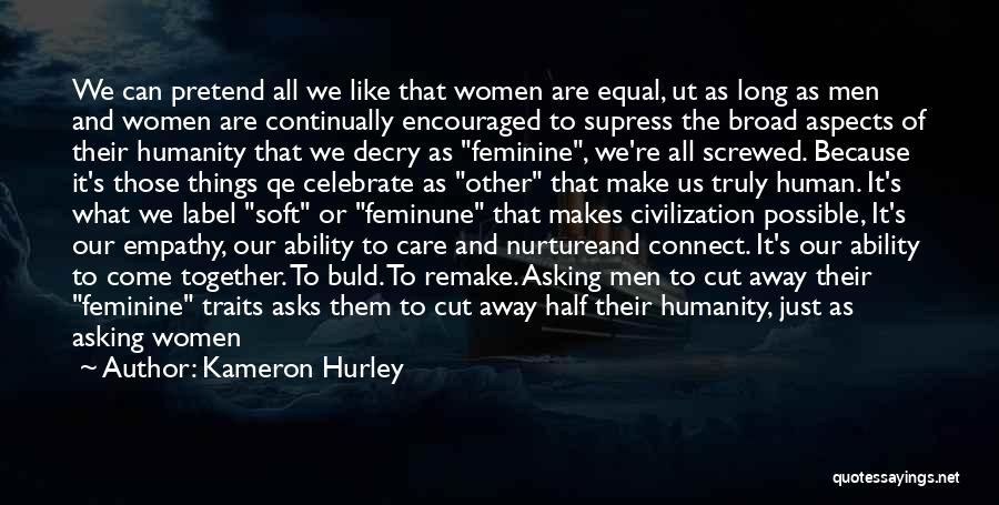 Equal Quotes By Kameron Hurley