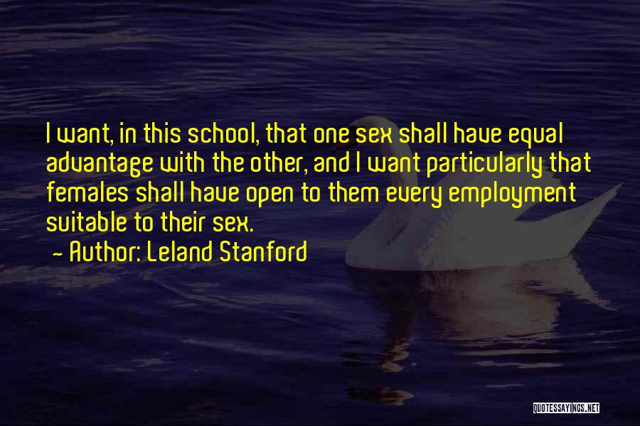 Equal Quotes By Leland Stanford