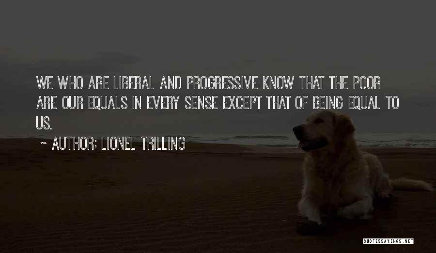 Equal Quotes By Lionel Trilling