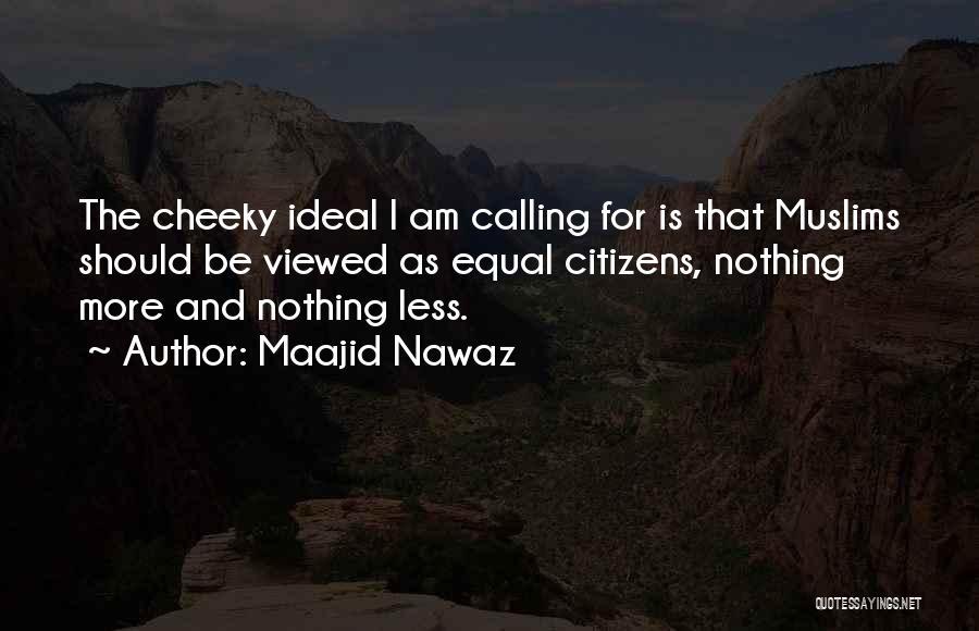 Equal Quotes By Maajid Nawaz