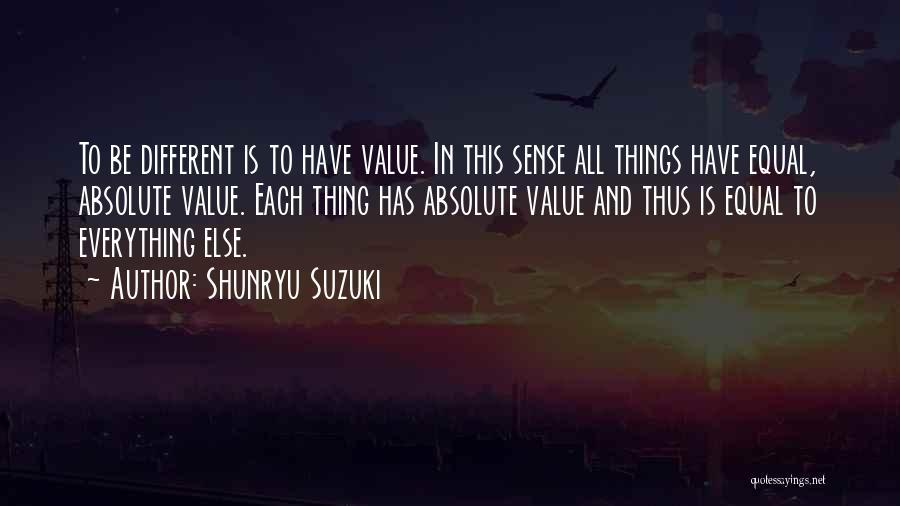 Equal Quotes By Shunryu Suzuki