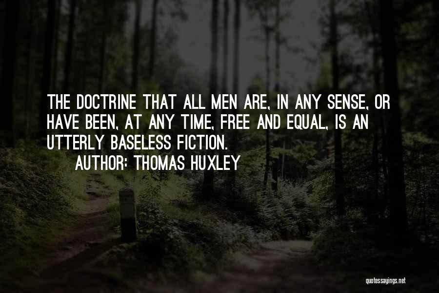 Equal Quotes By Thomas Huxley