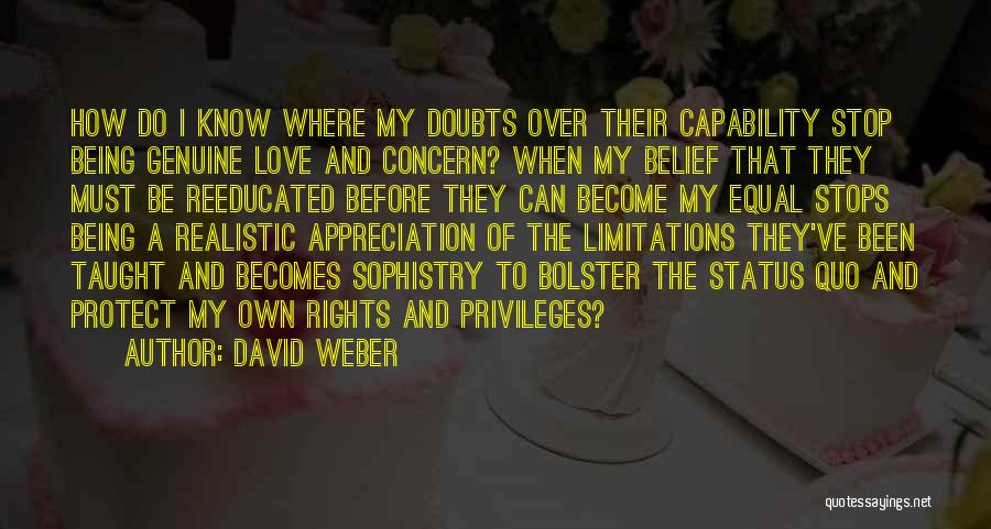 Equal Rights Love Quotes By David Weber