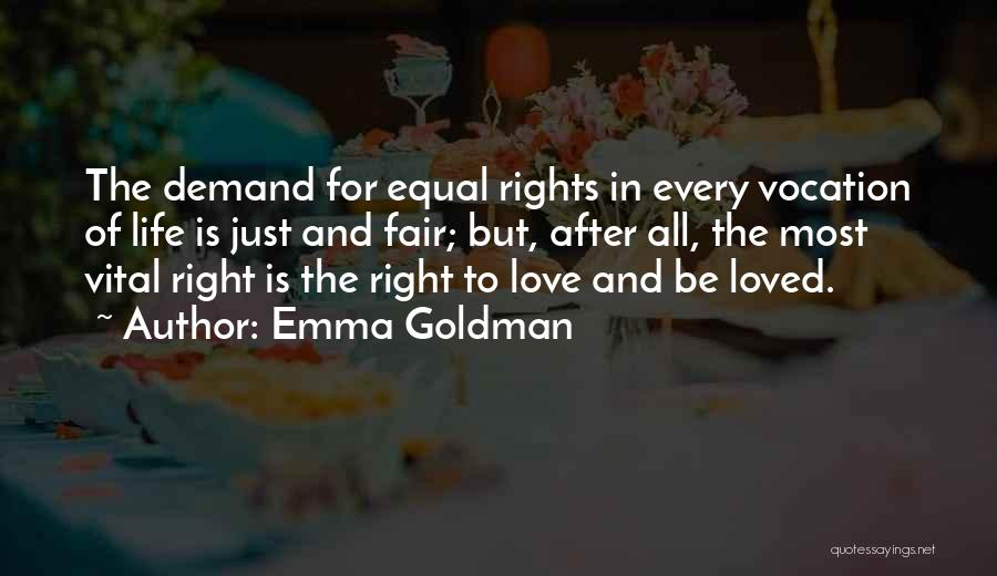 Equal Rights Love Quotes By Emma Goldman