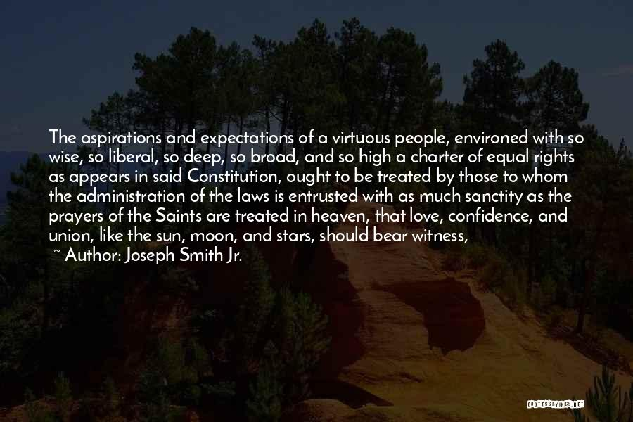 Equal Rights Love Quotes By Joseph Smith Jr.