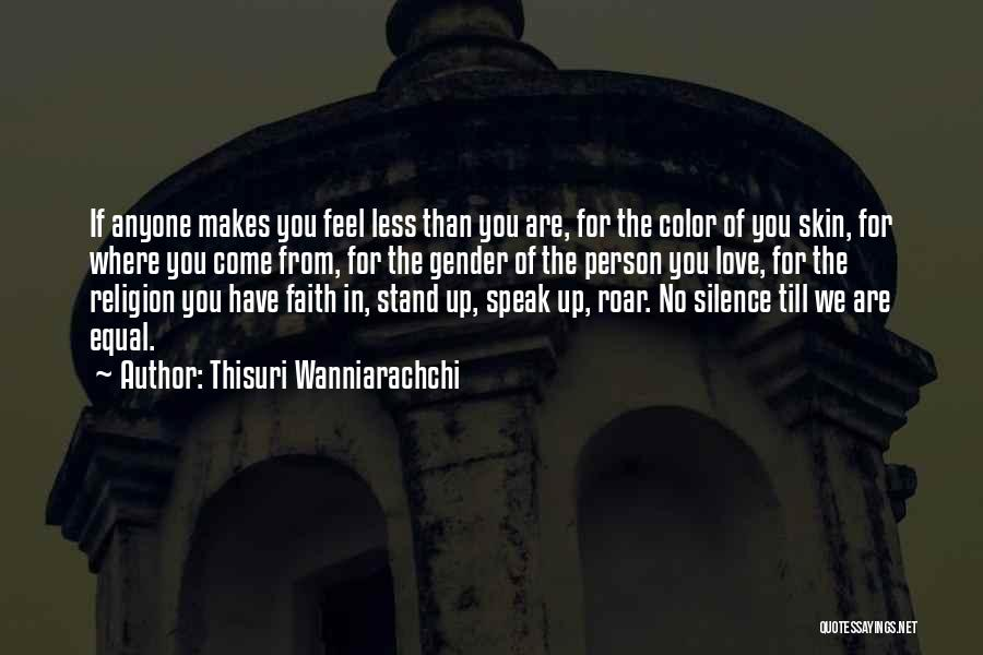 Equal Rights Love Quotes By Thisuri Wanniarachchi