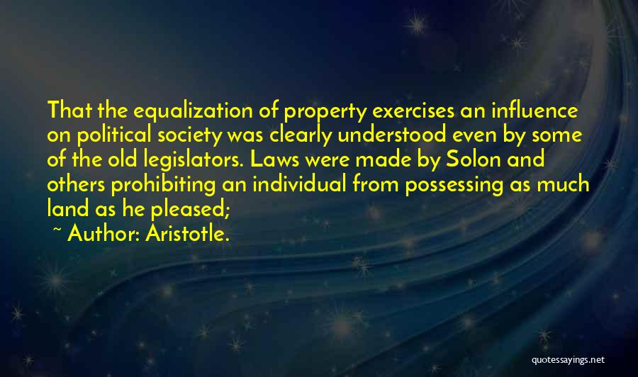 Equalization Quotes By Aristotle.