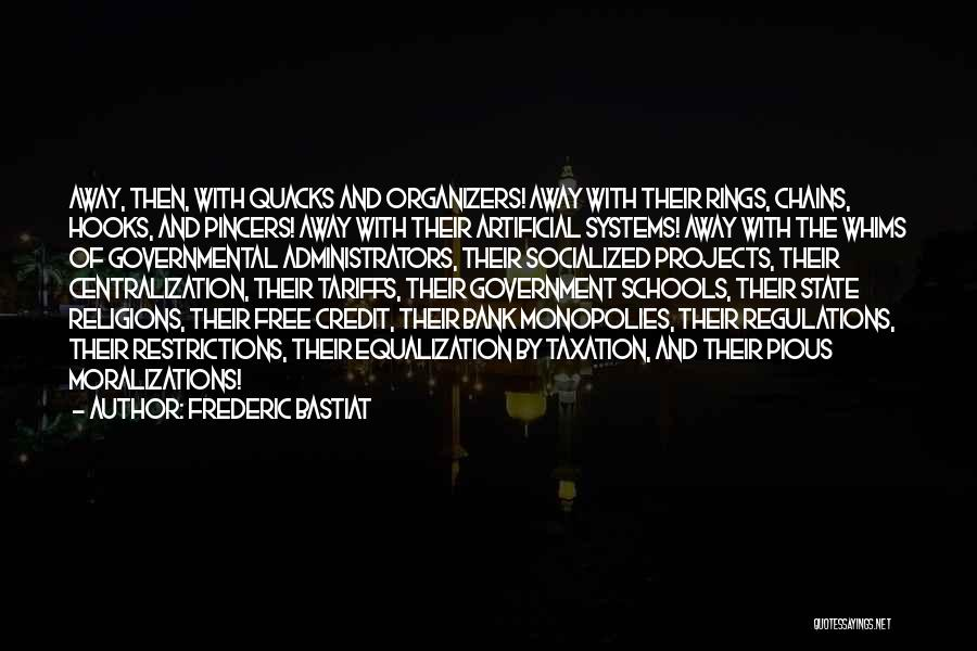 Equalization Quotes By Frederic Bastiat