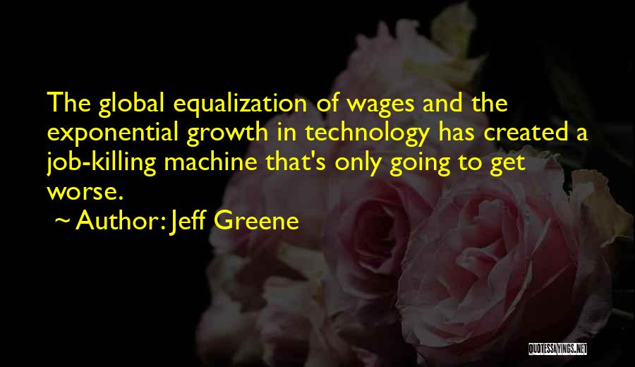 Equalization Quotes By Jeff Greene