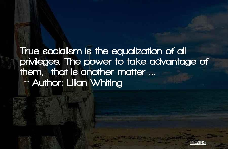 Equalization Quotes By Lilian Whiting
