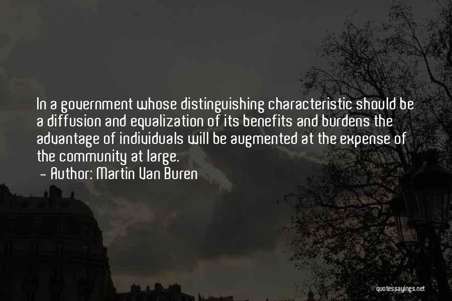 Equalization Quotes By Martin Van Buren