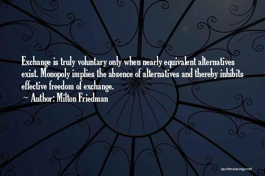 Equivalent Exchange Quotes By Milton Friedman