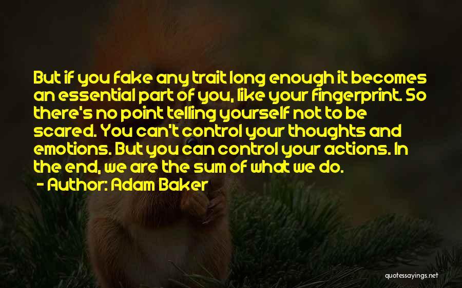 Ergo Sum Quotes By Adam Baker