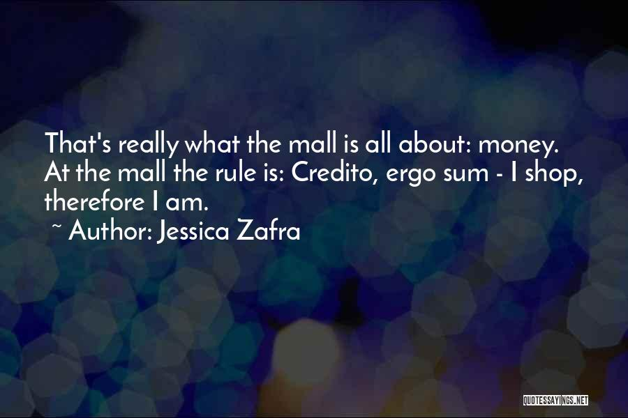 Ergo Sum Quotes By Jessica Zafra