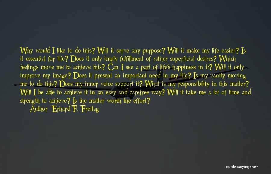 Erhard F. Freitag Quotes 635168