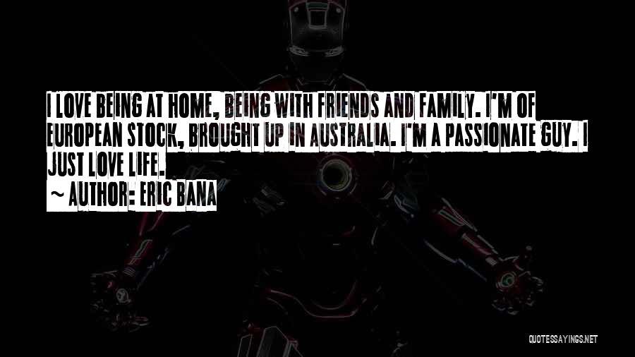 Eric Bana Quotes 1493589
