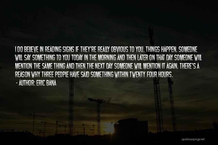 Eric Bana Quotes 1629877