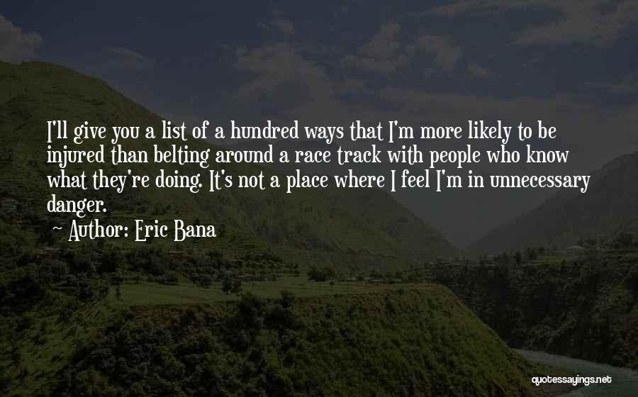Eric Bana Quotes 175923
