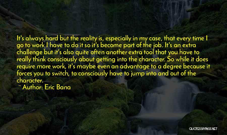 Eric Bana Quotes 1928056