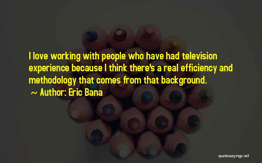 Eric Bana Quotes 2076506