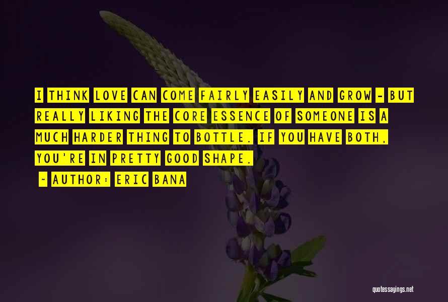 Eric Bana Quotes 2097318