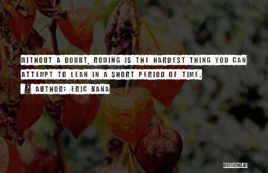 Eric Bana Quotes 2131047