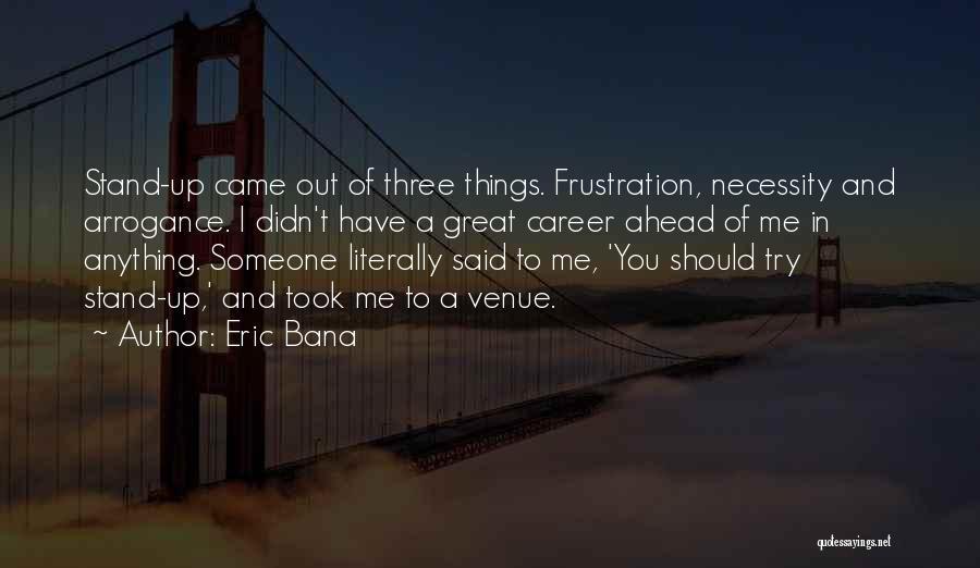 Eric Bana Quotes 441411