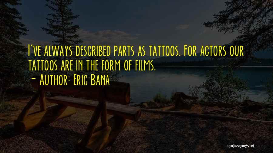 Eric Bana Quotes 488888