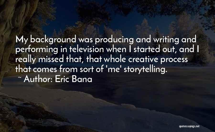 Eric Bana Quotes 699017