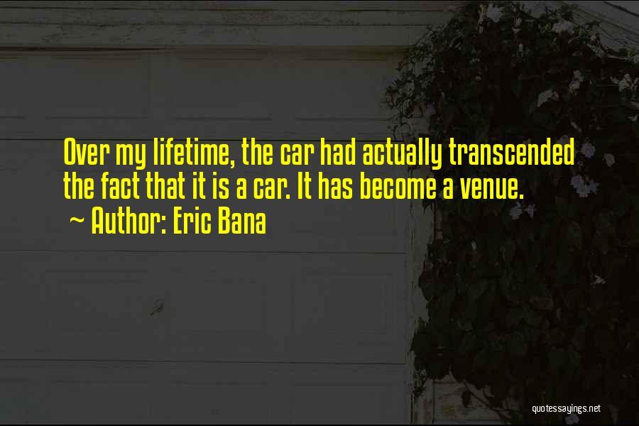 Eric Bana Quotes 721692