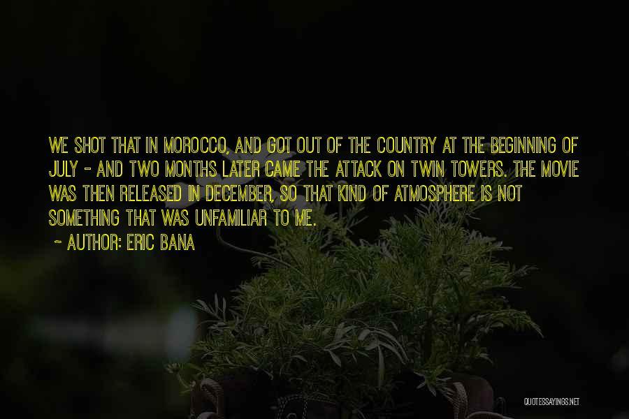 Eric Bana Quotes 850422