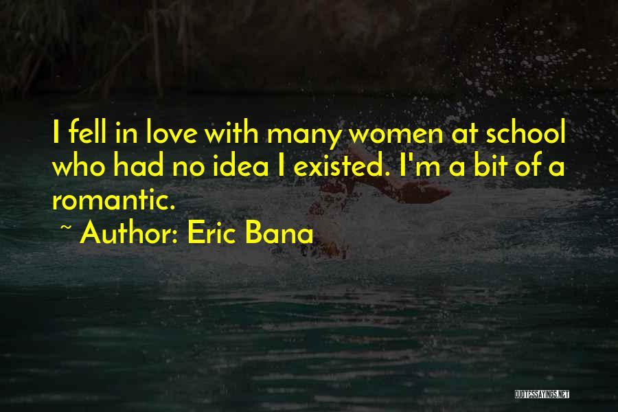 Eric Bana Quotes 944618