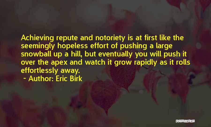 Eric Birk Quotes 711692