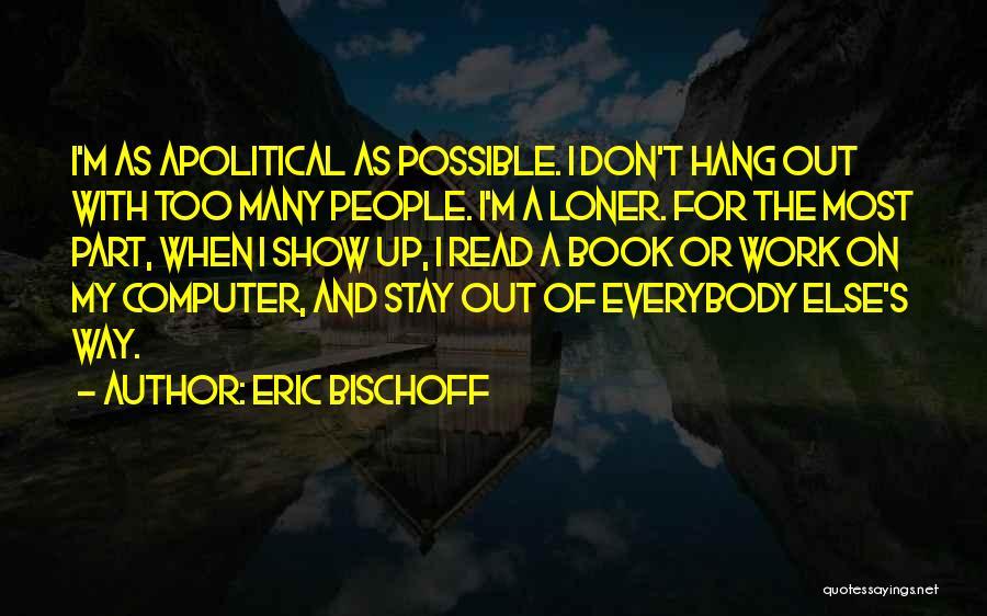 Eric Bischoff Quotes 532291