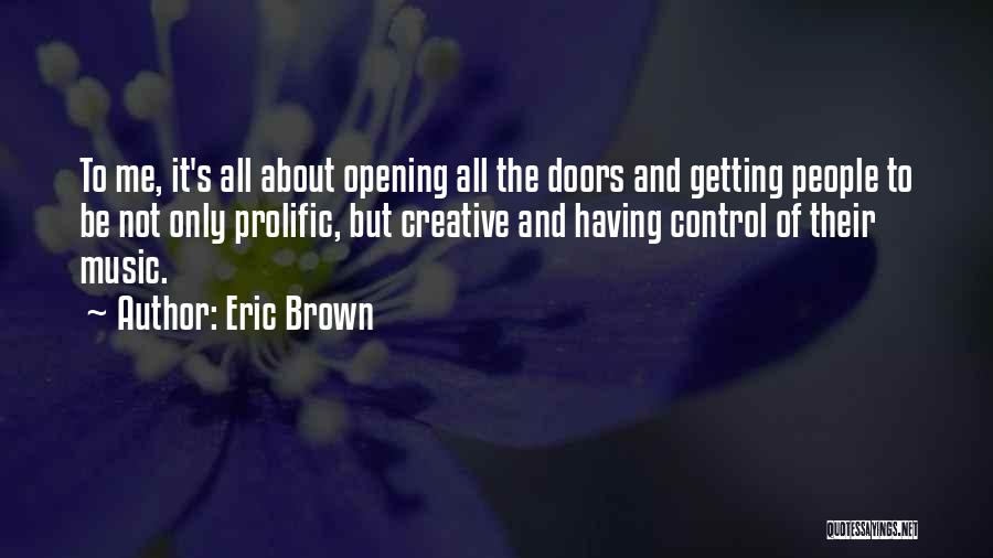 Eric Brown Quotes 1157347