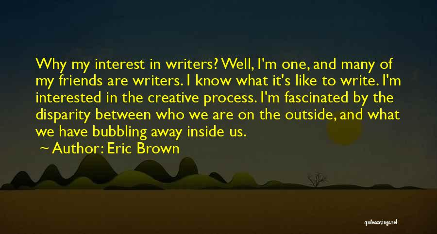 Eric Brown Quotes 1180788