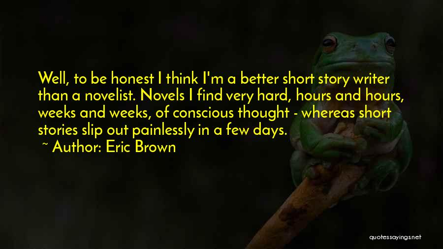 Eric Brown Quotes 2097274