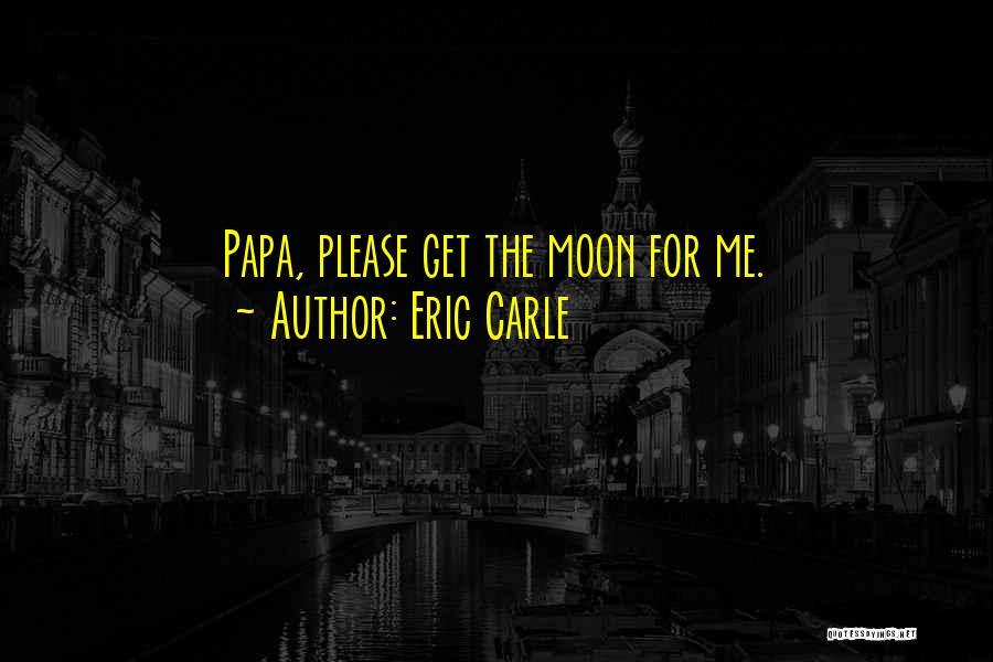 Eric Carle Quotes 1248574