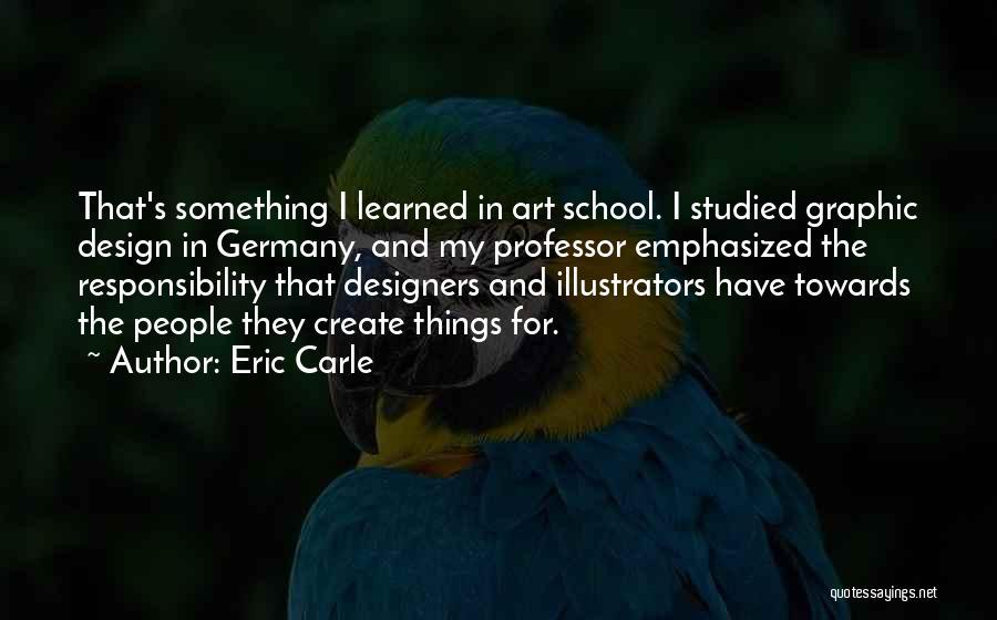 Eric Carle Quotes 381335