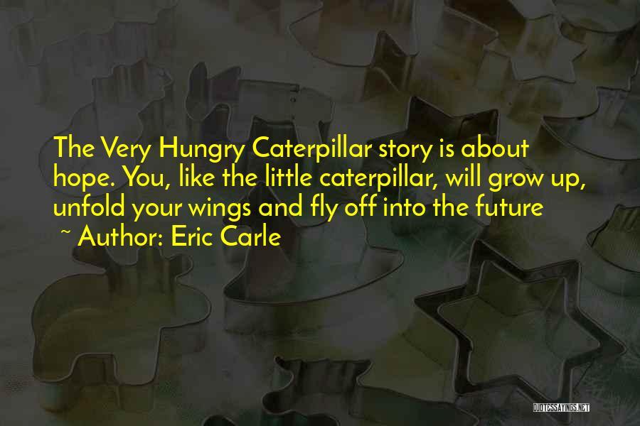 Eric Carle Quotes 500188
