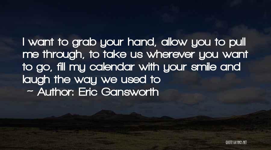 Eric Gansworth Quotes 1499219