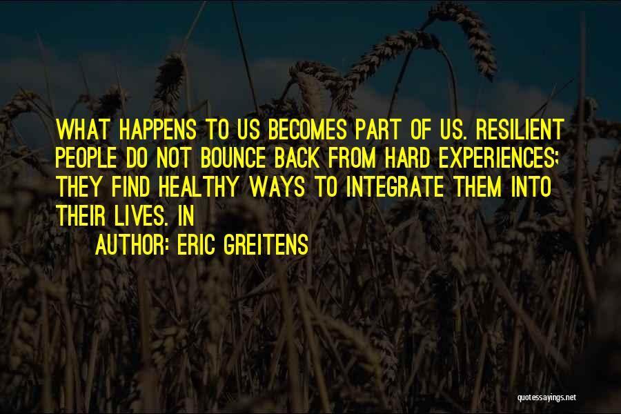 Eric Greitens Quotes 1160947