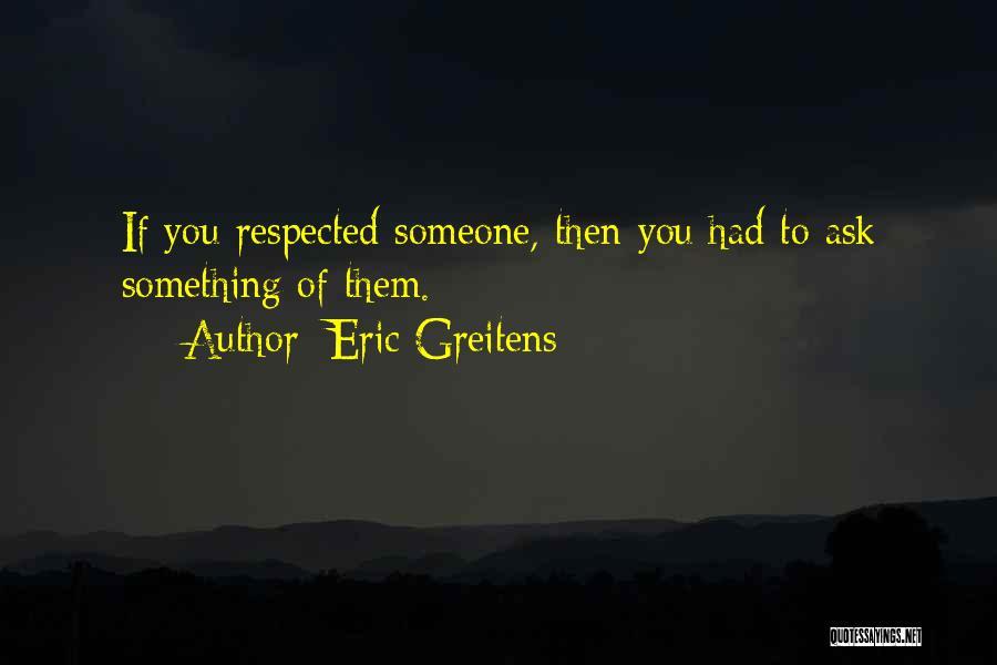 Eric Greitens Quotes 1187993
