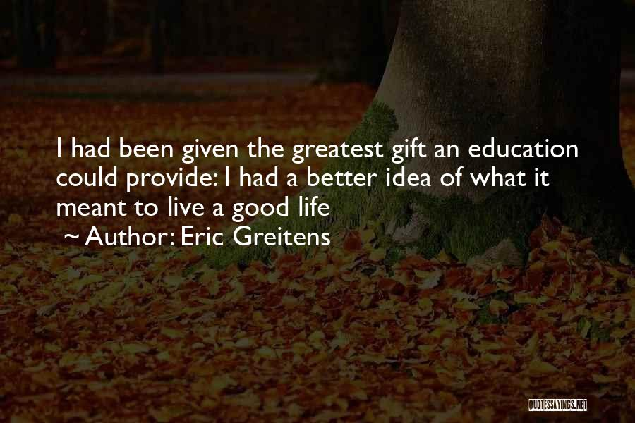 Eric Greitens Quotes 1215408