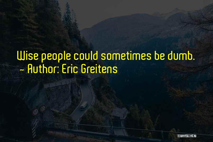 Eric Greitens Quotes 1261269