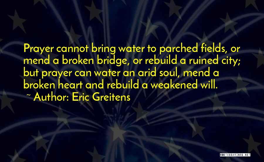 Eric Greitens Quotes 1519803